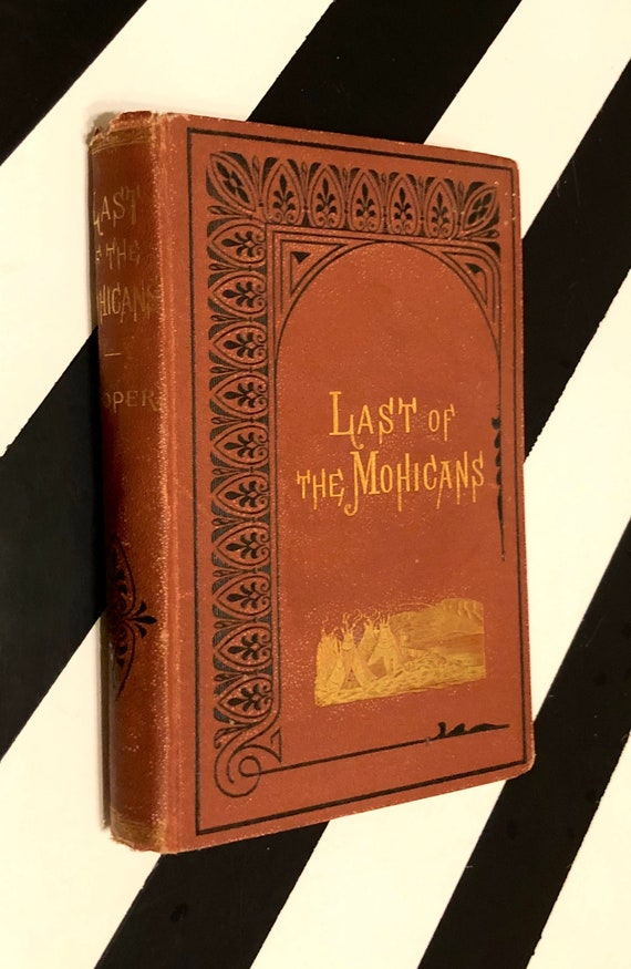 The Last of the Mohicans by James Fenimore Cooper (1879) hardcover book