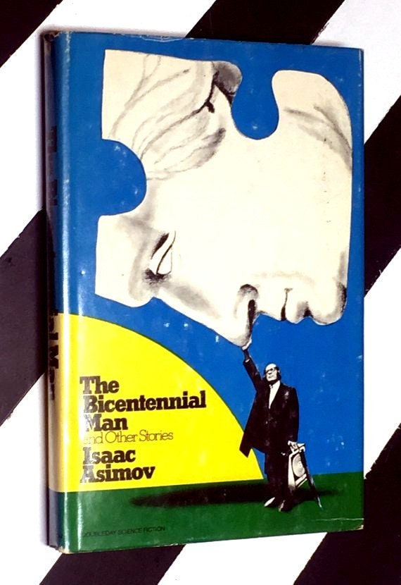 The Bicentennial Man and Other Stories by Isaac Asimov (1976) hardcover book