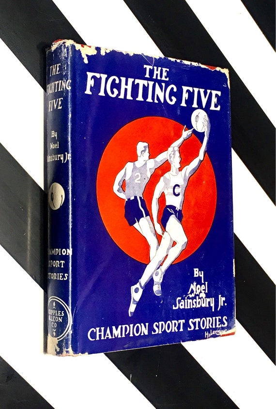 The Fighting Five by Noël Sainsbury, Jr. (1934) hardcover book