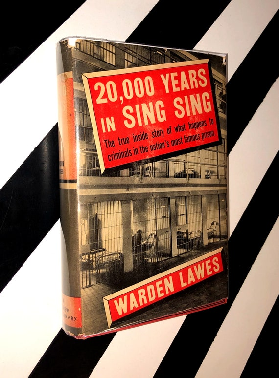 20,000 Years in Sing Sing by Warden Lawes (1944) hardcover book