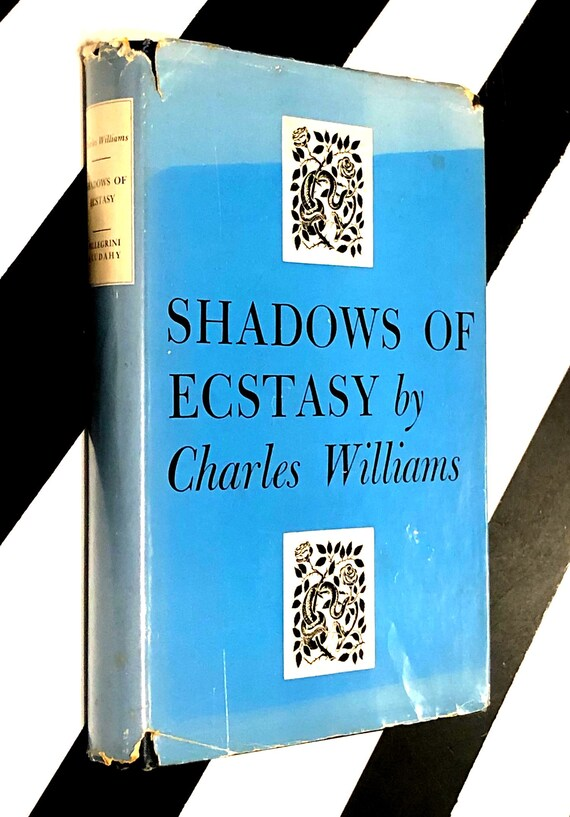 Shadows of Ecstasy by Charles Williams (1950) hardcover book