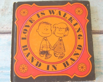PEANUTS Love Is Walking Hand In Hand Book By Charles Schulz Charlie Brown & Friends Snoopy  Hardcover 1965 Comics