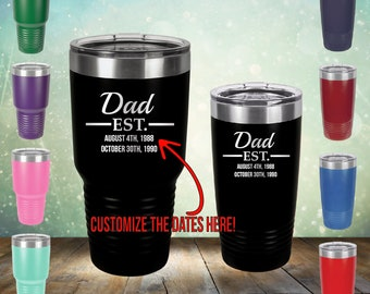 4f4fa91a5e7 DAD Established, Customized Dates - 20 oz and 30 oz Father Engraved Ring  Tumbler Glass Gift him, husband, dad, fathers day, Grandpa