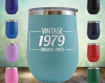 Original Parts 1979 40th Bday Gifts For Women Men 12 Oz Wine Glass Tumbler Funny Vintage Golden Anniversary HimherGrandma