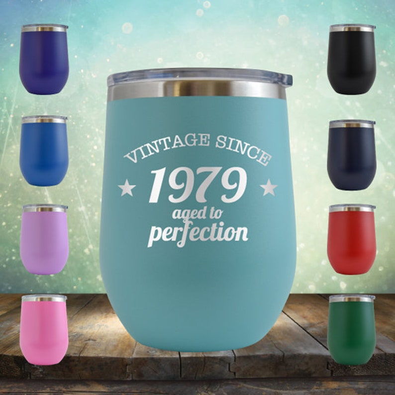 1979 40th Birthday Gifts For Women And Men 12 Oz Wine Glass Tumbler Cup