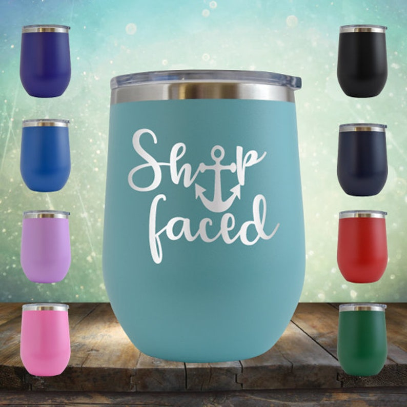 ab2fe2a3fb5 ShipFaced Wine 12 oz Vacation Cruise Cup Ideas Engraved image 0 ...