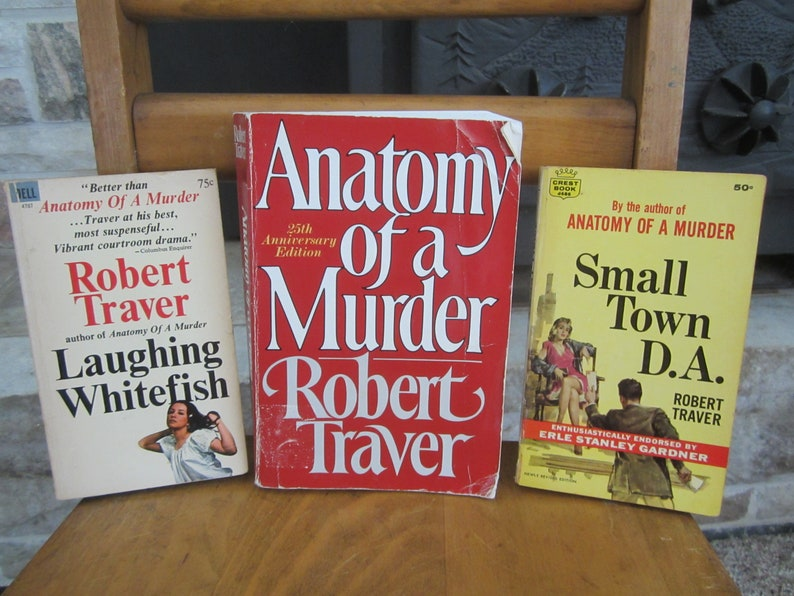 Robert Traver,Anatomy of a Murder,Small Town D A,Laughing Whitefish,John  Voelker,Upper Peninsula,Michigan,bestseller book,courtroom drama