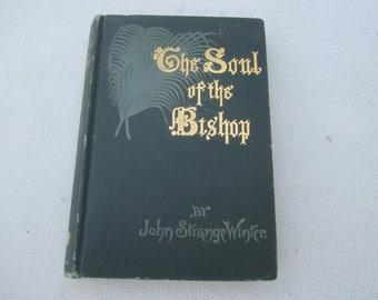 1893 Antique Book,The Soul of the Bishop,John Strange Winter,decorative book,famous British novelist,Victorian novelist,library decor