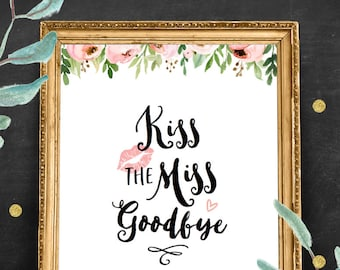 Kiss the Miss Goodbye Printable, Hen Party Game, Bachelorette Party Pink Floral Theme, Fun and Unique