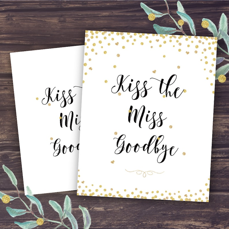 Kiss The Miss Goodbye Sign Bridal Shower Game Ideas Unique Etsy