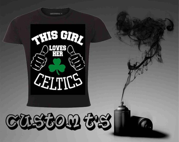 This Girl Loves Her Celtics t shirt
