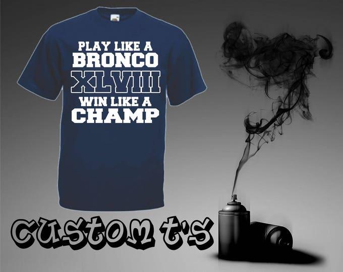 Play Like A Bronco t shirt