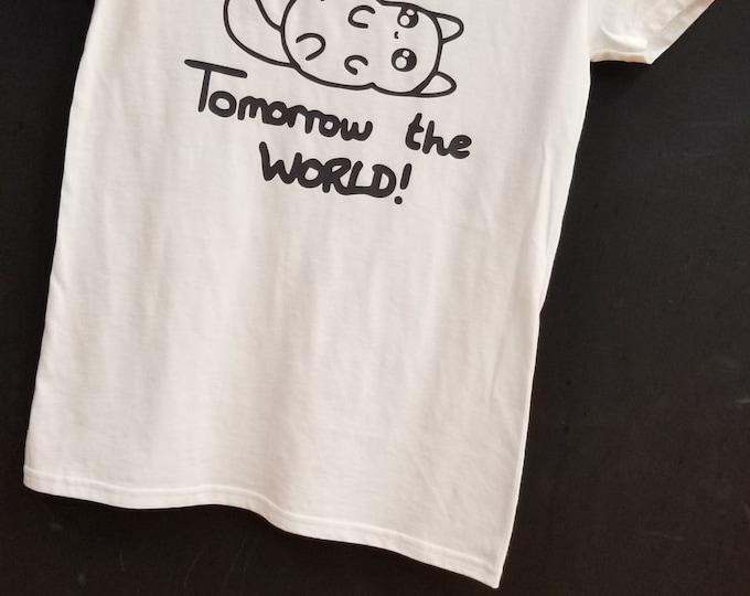 Today a nap, tomorrow the world ! Women T shirt