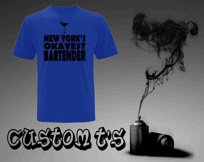 New York Okayest Bartender t shirt