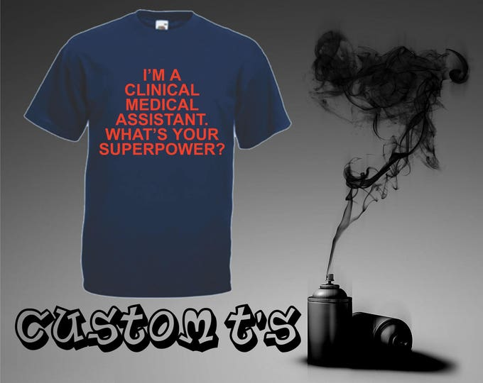 Clinical Medical Assistant t shirt