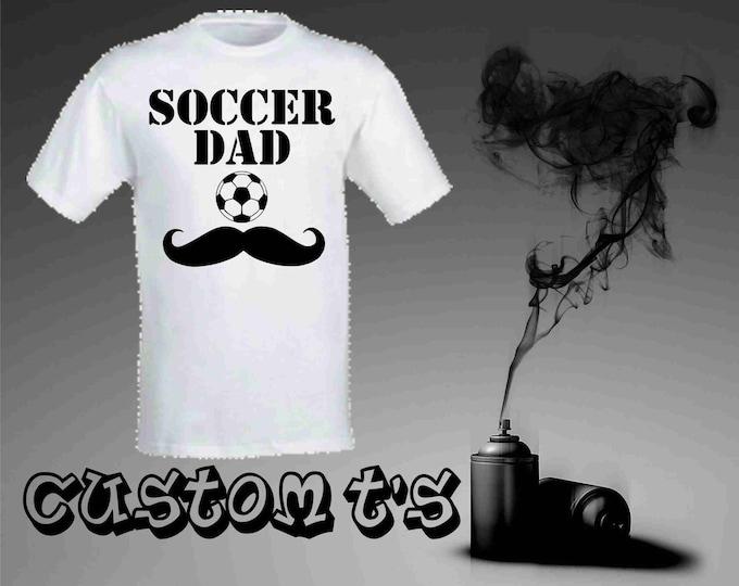Soccer Dad t shirt