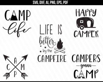 Camp Life Svg Camper Svg Dxf Cut File Traveler Svg Camping Etsy