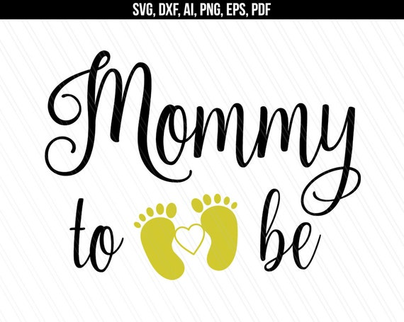 Pregnancy Svg Mommy Svg Baby Svg Pregnant Svg Mommy To Be