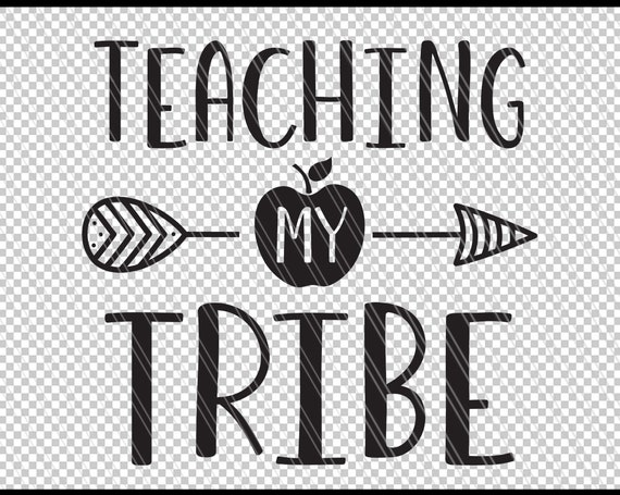 Teaching My Tribe Svg Teacher Svg Teacher Life Svg Teacher Etsy