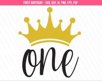 First birthday svg, 1st Birthday svg, One svg, Birthday princess svg, Baby girl 1st birthday svg dxf cut files, eps,png,pdf,ai , Cricut