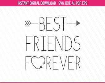 Best Friends Forever SVG, Best friends svg, bff svg, friendship svg tshirt prints, Best friends printable art- Svg, Dxf, Ai, Pdf, Eps