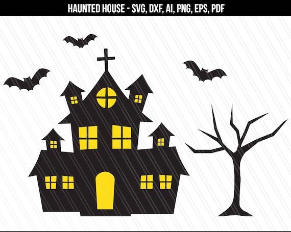Haunted House Svg Halloween Svg Cutting File Cricut Etsy