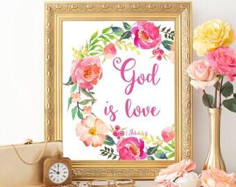 Bible verse printable 1 John 4:8 Bible verse wall art print God is love Christian art print Scripture wall art print Christian wall decor