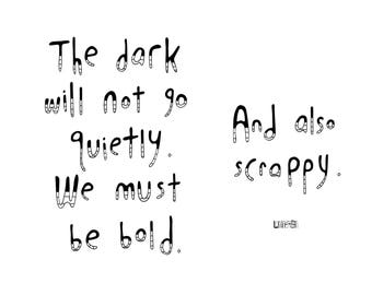 Haiku Art // The Dark Will Not Go Quietly // 8x10