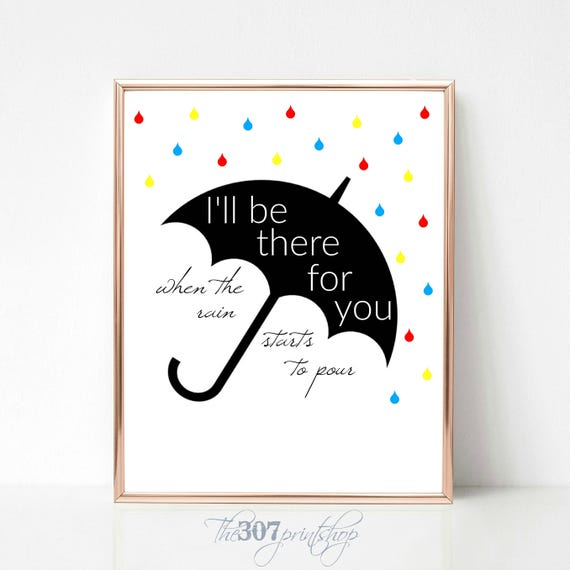 Printable art friends theme song i'll be there for you   etsy.
