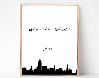 Friends TV Show, Central Perk, How You Doin? Quote, I'll Be There for you, Instant Download Printable Art, Custom Print, Most Popular Gift