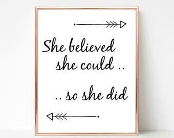 She Believed She Could So She Did Motivational Quote, Instant Download Printable Art, Custom Print, Most Popular Gift