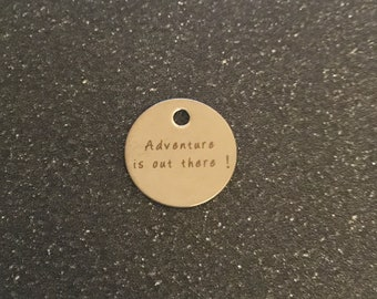 Adventure is out there charm