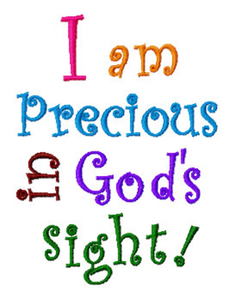 Bible Verse Embroidery Design, Precious in God's Sight, Isaiah 43:4  Embroidery Design