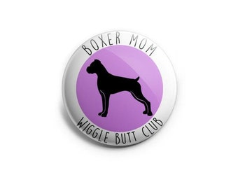 Boxer Mom Wiggle Butt Club Topper