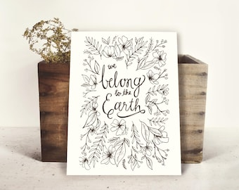 We Belong to the Earth, Print, Illustration, Lettering, Download