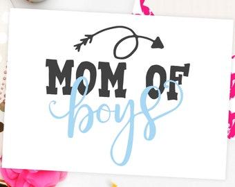 Mom of boys svg file Momlife svg Arrow svg Cricut explore svg Iron on svg Heat transfer vinyl Mother's day Svg cut file Quote overlay dxf