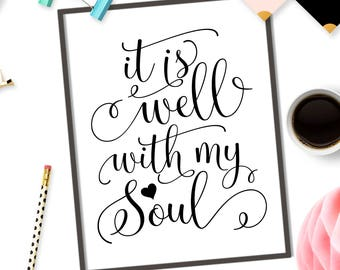 It is well with my soul SVG Vinyl files for cut SVG file for Cricut svg design Bible verse SVG cutting file Print or cut file Iron on svg