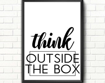 Black and white office decor Modern Office Printable Art Decor Inspirational Quote Motivational Print Modern Office Decor Sign Scandinavian Art Think Outside The Box The Hathor Legacy Modern Office Decor Etsy