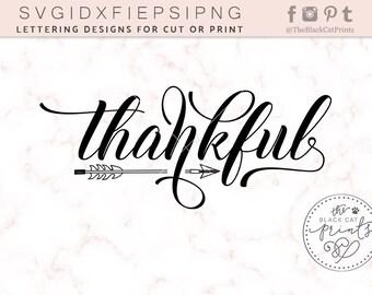 Thankful SVG file for Cricut Arrow svg cut file Thanksgiving svg design Sayings svg Heat transfer file T-shirt design Svg craft file for cut