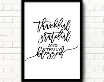 Thanksgiving decor print Thanksgiving sign Printable quotes Thanksgiving art fall Black & white art Fall quotes Thankful Grateful Blessed