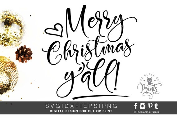 Merry Christmas Yall.Merry Christmas Yall Svg Cutting File Digital Sign Quote Svg File Cricut Svg Design Christmas Svg Winter Cut Files Xmas Clip Art Svg Eps Dxf