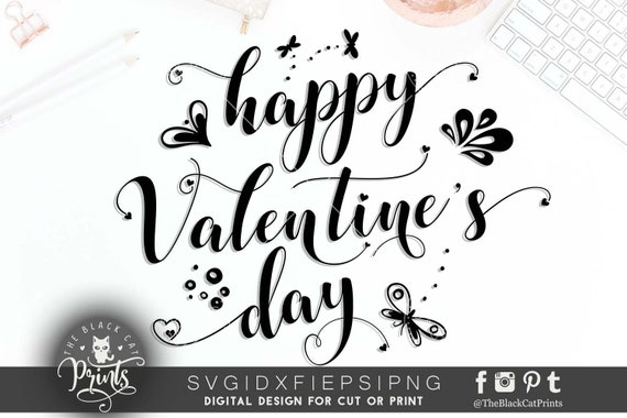 Happy Valentine S Day Svg Cut File Valentines Svg Cutting Etsy