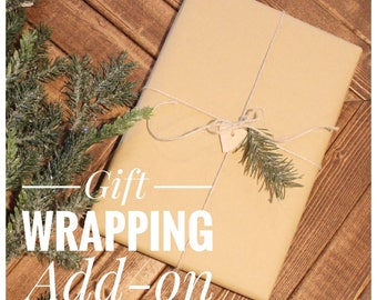 Gift Wrapping add on . Gift wrap . Gift packaging.