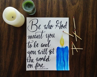 Be who God meant you to be St. Catherine of Siena Print