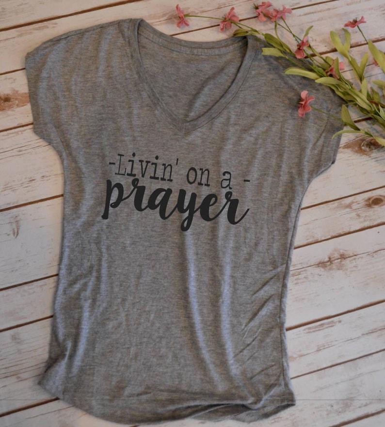 63e6e6c49281 Living On a Prayer Tshirt Bon Jovi tshirt mom shirt funny