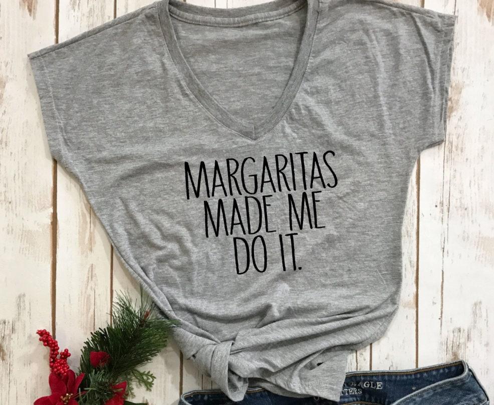 e843b5eeaf58 Cinco De Mayo shirtMargaritas made me do it margarita