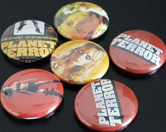 "6 Planet Terror 1"" Buttons/Pinbacks/Badges Tarantino Rodriguez Grindhouse Horror Scary Science Fiction Rare New"
