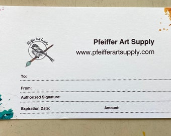 Gift Card - Gift Certificate for Pfeiffer Art Supply Watercolor Store