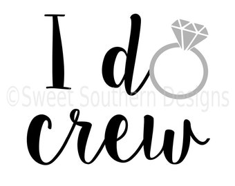 I do crew with ring SVG instant download design for cricut or silhouette