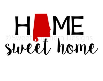 Home sweet home Alabama DXF SVG instant download design for cricut or silhouette